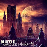 Blufeld - A World Less Ordinary (Album Artwork)